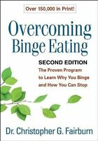 Overcoming Binge Eating, Second Edition: The Proven Program to Learn-ExLibrary