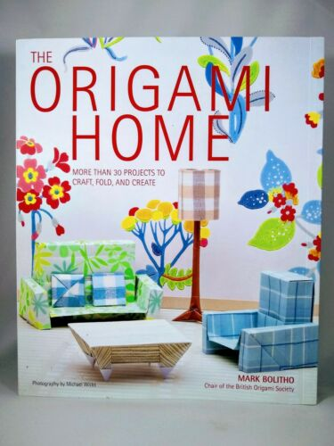 paper for 30 projects NEW The Origami Home Book By Mark Bolitho 152 page book