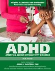 Attention Deficit Hyperactivity Disorder by H W Poole, Hilary W Poole (Hardback, 2015)
