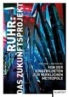 Ruhr: Das Zukunftsprojekt von Hans-Peter Noll und Franz Lehner (2016, Taschenbuch)