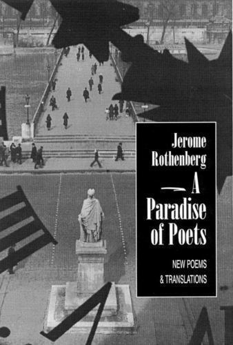 Paradise of Poets Paperback Jerome Rothenberg