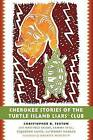 Cherokee Stories of the Turtle Island Liars' Club by Christopher B. Teuton (Paperback, 2016)