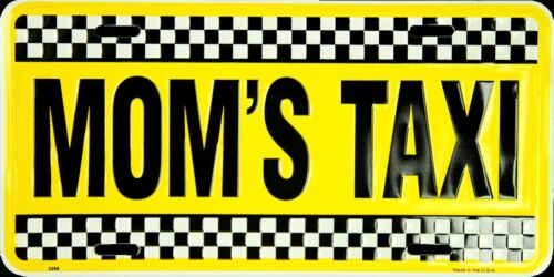 MOM/'S TAXI CAR TRUCK VAN TAG LICENSE PLATE MOM CAB YELLOW CHECKERED METAL SIGN