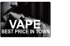 Vape Best Price In Town Storefront Retail Advertising Adhesive Vinyl Sign Dec