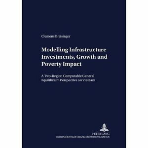 Modelling-Infrastructure-Investments-Growth-and-Poverty-Impact-A-Two-regio