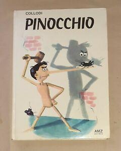 Le-avventure-di-Pinocchio-Carlo-Collodi-Amz-Editrice-1967-Prima-edizione