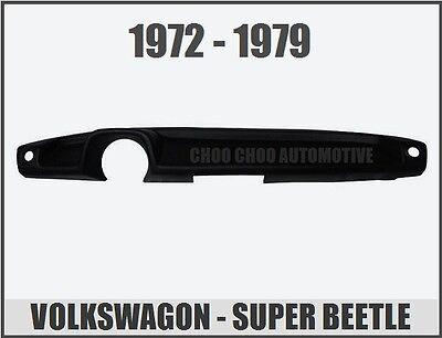 Volkswagen VW Super Beetle 72 73 74 75 76 77 78 79 Molded Dash Cap Cover Overlay