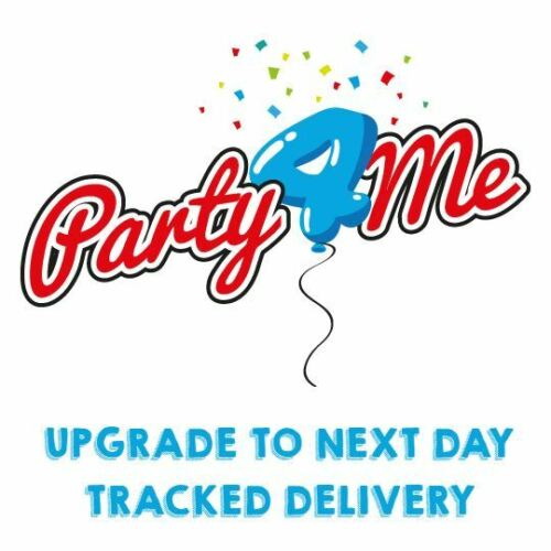 Upgrade postage for your Party4Me order to NEXT DAY TRACKED DELIVERY