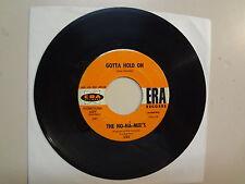 "NO-NA-MEE'S: Gotta Hold On-Just Wanna Be Myself-U.S. 7"" 1966 Era Records 3165 DJ"