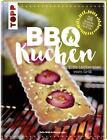 BBQ-Kuchen von Felix Walz und Georg Lenz (2016, Gebundene Ausgabe)