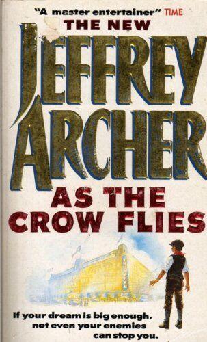 As the Crow Flies (Coronet Books),Jeffrey Archer