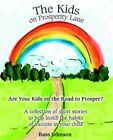 The Kids on Prosperity Lane by Bass Johnson Paperback