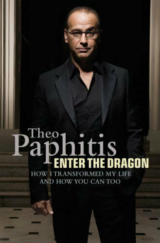Enter the Dragon By Theo Paphitis. 9780752897295