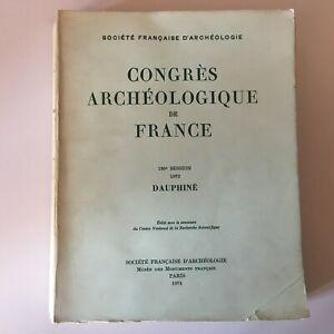 Congresso Archeologico Di Francia 130e Session 1972 Dauphine 1974