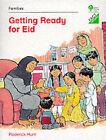 Oxford Reading Tree: Stages 1-11: Fact Finders: Unit B: Families: Getting Ready for Eid by Roderick Hunt, etc. (Paperback, 1994)