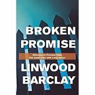 Broken Promise: (Promise Falls Trilogy Book 1) by Linwood Barclay (Hardback, 2015)