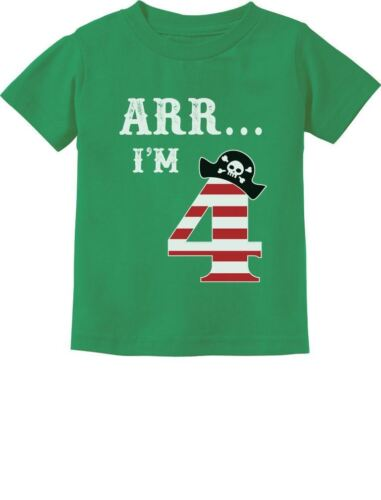Arr I/'m 4 Pirate Birthday Party Four Years Old Toddler//Infant Kids T-Shirt Funny