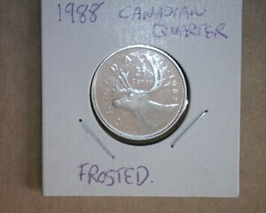 1988-FROSTED-CANADIAN-QUARTER-PLEASE-READ-DISCRIPTION