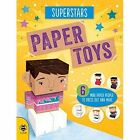 Paper Toys - Superstars: Six mini paper people to press out and make by Catherine Bruzzone (Paperback, 2014)