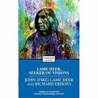 Lame Deer, Seeker of Visions by John (Fire) Lame Deer, Richard Erdoes (Paperback, 1994)