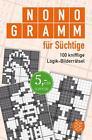 Nonogramm für Süchtige von Dirk Räppold (2016, Taschenbuch)