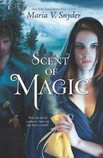 Scent of Magic by Maria V. Snyder (2012, Paperback)