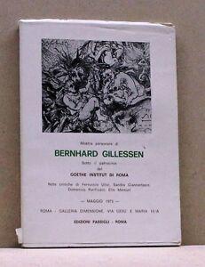 MOSTRA PERSONALE DI BERNHARD GILLESSEN [Libro, Edizioni Passigli, Roma]
