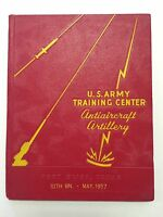 U.S. Army Training Center Anti Aircraft Artillery Fort Bliss Texas 1957 Yearbook