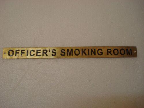 12 x 1 Inches OFFICER`S SMOKING ROOM Marine BRASS Door Sign 254