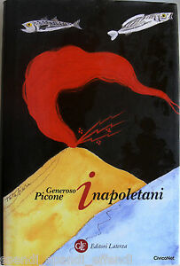 GENEROSO-PICONE-I-NAPOLETANI-LATERZA-2005