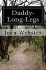 Daddy-Long-Legs by Jean Webster (Paperback / softback, 2014)