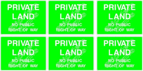 COUN0064 Stickers /& Signs NO PUBLIC RIGHT OF WAY PRIVATE LAND