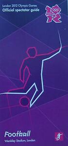 LONDON 2012 OLYMPIC GAMES MEMORABILIA - Football Wembley Stadium Spectator Guide