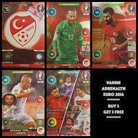 PANINI ADRENALYN EURO 2016 - TURKEY CHOOSE YOUR CARD #406-423