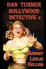 Dan Turner Hollywood Detective 2 by Robert Leslie Bellem (Paperback / softback, 2009)