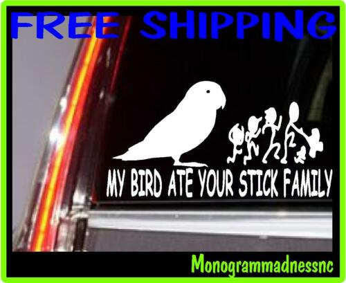 MY BIRD ATE YOUR STICK FAMILY VINYL DECAL STICKER CAR TRUCK