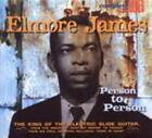 Person To Person von Elmore James (2009)