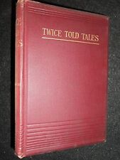 Nathaniel Hawthorne; Twice Told Tales - c1890 - Victorian Novel, Vintage Fiction