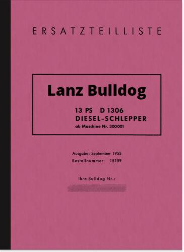 Lanz Bulldog D 1306 13 CV RICAMBIO elenco CATALOGO PARTI DI RICAMBIO TRATTORI d1306 13ps