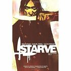 Starve Volume 1 by Brian Wood (Paperback, 2016)
