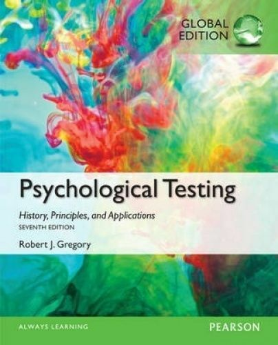 1 of 1 - Psychological Testing: History, Principles, and Applications, Global Edition by…