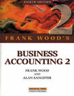Business Accounting: v. 2 by Alan Sangster, Frank Wood (Paperback, 1999)