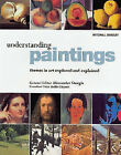 Understanding Paintings: Themes in Art Explored and Explained by Octopus Publishing Group (Hardback, 2003)