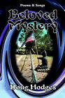 Beloved Mystery: Poems and Songs by Hodges Doug Hodges (Paperback, 2006)