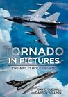 Tornado in Pictures: The Multi-Role Legend by David Gledhill (Paperback, 2015)