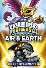Skylanders Book of Elements: Air and Earth by Penguin Books Ltd (Paperback, 2014)