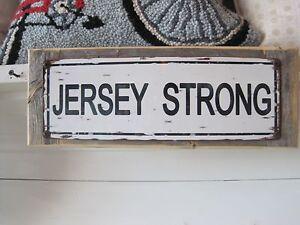 Jersey Strong Sign Custom Wooden Sign Beach Decor