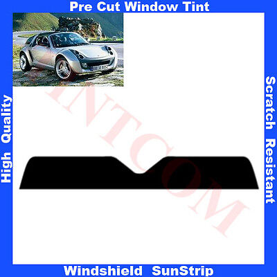 Pre Cut Window Tint Sunstrip for Smart Roadster Coupe 3Doors 2003-2006 Any Shade