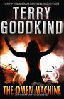 The Omen Machine (A Richard and Kahlan novel) by Terry Goodkind (Paperback, 2012)