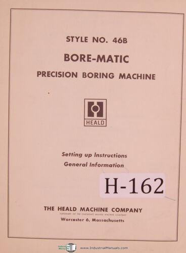 Heald Style 46B Borematic Boring Machine Setup Operations /& Maintenance Manual